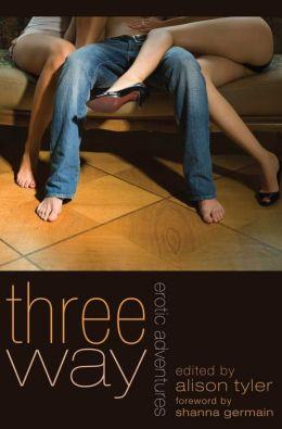 Three Way: Erotic Adventures