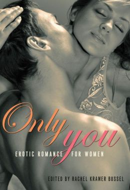 Only You: Erotic Romance for Women