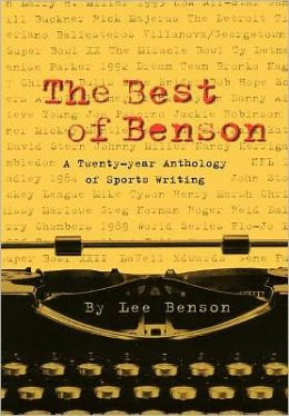 The Best of Benson: A 20-Year Anthology of Sports Writing