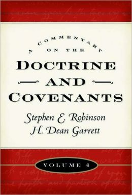 A Commentary on the Doctrine and Covenants, Vol. 4: Sections 106-138