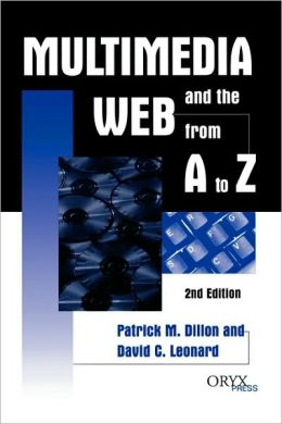 Multimedia and the Web from A to Z: 2nd Edition