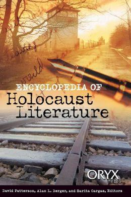 Encyclopedia of Holocaust Literature