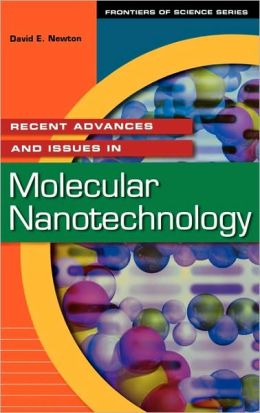 Recent Advances And Issues In Molecular Nanotechnology