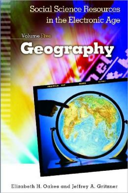 Geography Resources in the Electronic Age