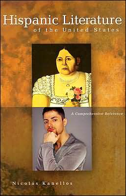 Hispanic Literature of the United States: A Comprehensive Reference
