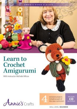 Learn to Crochet Amigurumi: With Instructor Michele Wilcox