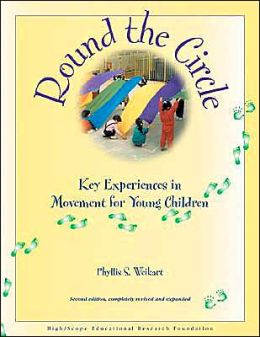 Round the Circle: Key Experiences in Movement for Young Children