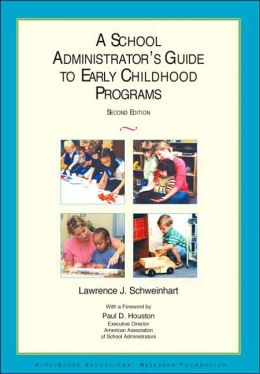 A School Administrator's Guide to Early Childhood Programs
