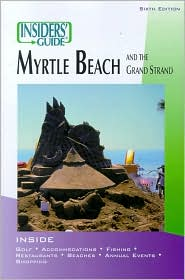 Insiders' Guide to Myrtle Beach