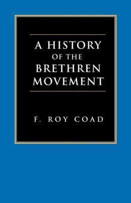 A History Of The Brethren Movement