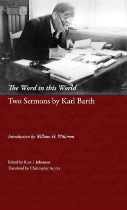 The Word in This World: Two Sermons by Karl Barth