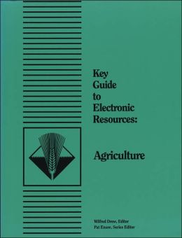 Key Guide to Electronic Resources: Agriculture