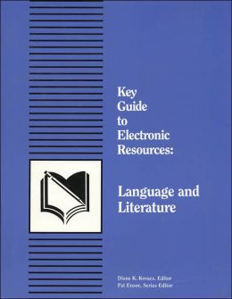 Key Guide to Electronic Resources: Language and Literature