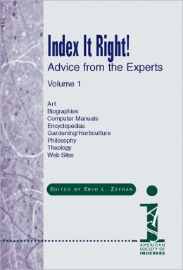 Index It Right!, Volume 2: Advice from the Experts