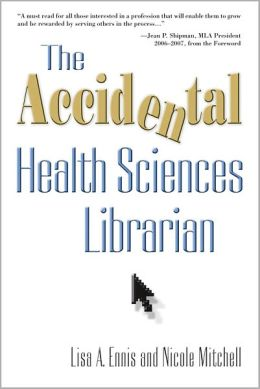 The Accidental Health Sciences Librarian
