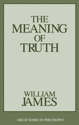 The Meaning of Truth (Great Books in Philosophy)