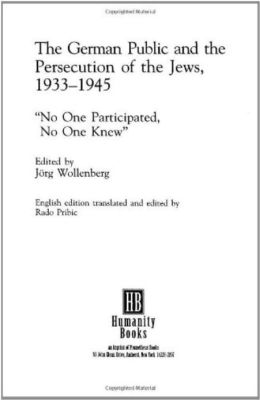 The German Public and the Persecution of Jews, 1933-1945 :