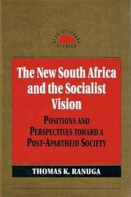 The New South Africa and the Socialist Vision