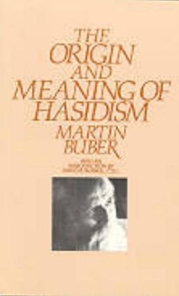 The Origin and Meaning of Hasidism