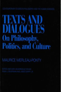 Text and Dialogues: On Philosophy Politics and Culture