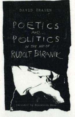 Poetics and Politics in the Art of Rudolf Baranik