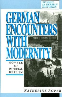 German Encounters with Modernity