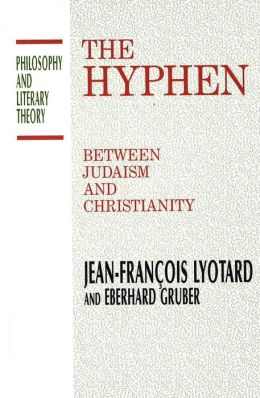 The Hyphen: Between Judaism and Christianity