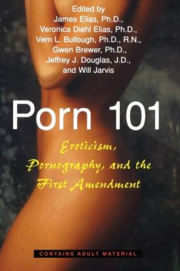 Porn 101: Eroticism, Pornography and the First Amendment