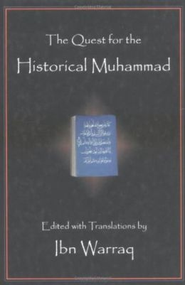 The Quest for the Historical Muhammed