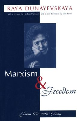 Marxism and Freedom: From 1776 until Today