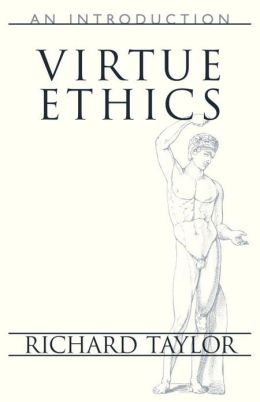 Virtue Ethics: An Introduction