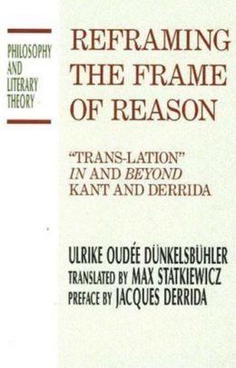 Reframing the Frame of Reason: