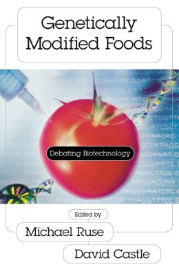 Genetically Modified Foods: Debating Biotechnology(Contemporary Issues Series)
