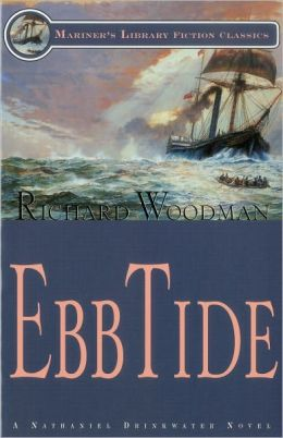 Ebb Tide: A Nathaniel Drinkwater Novel(Mariner's Library Fiction Classics Series)