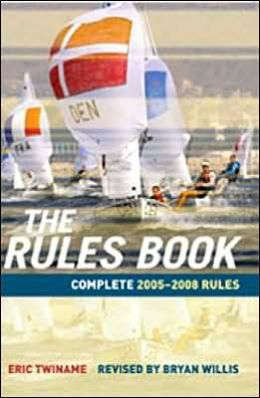 The Rules Book: 2005-2008 Racing Rules