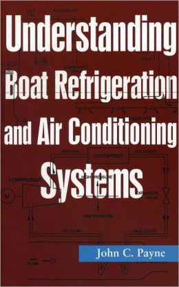 Understanding Boat Refridgeration and Air Conditioning Systems