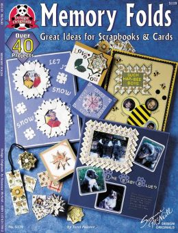 Memory Folds: Great Ideas for Scrapbooks & Cards