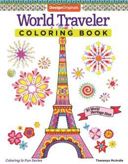 World Traveler Coloring Book: 30 World Heritage Sites
