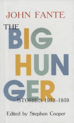 Big Hunger: Stories, 1932-1959