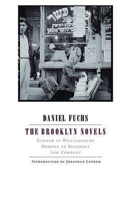 The Brooklyn Novels: Summer in Williamsburg; Homage to Blenholt; Low Company