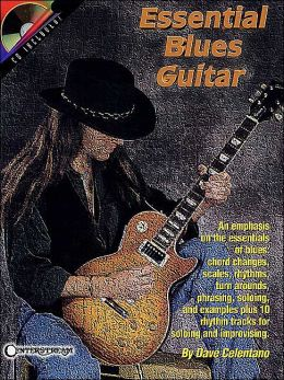 Essential Blues Guitar, with Audio CD: (Sheet Music)