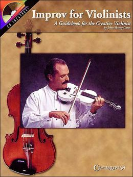 Improv for Violinists: A Guidebook for the Creative Violinist