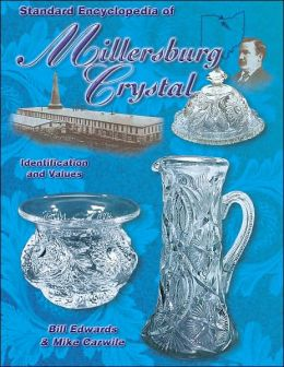 Standard Encyclopedia of Millersburg Crystal