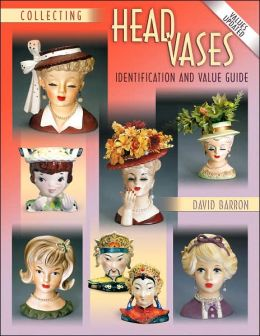 Collecting Head Vases: Identification and Value Guide