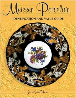 Meissen Porcelain: Identification and Value Guide