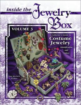 Inside the Jewelry Box: A Collector's Guide to Costume Jewelry: Identification and Values