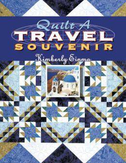 Quilt a Travel Souvenir