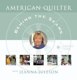 American Quilter: Behind the Seams