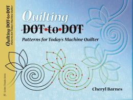 Quilting Dot-To-Dot Patterns for Today's Machine Quilter