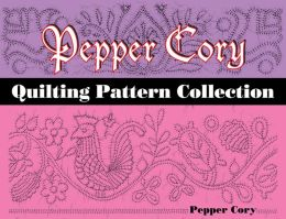 Pepper Cory Quilting Pattern Collection